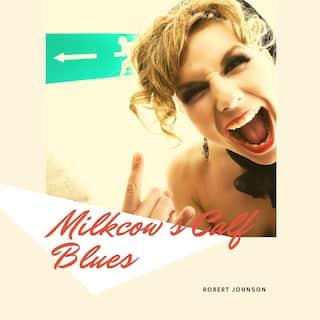 Milkcow's Calf Blues