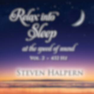 Relax into Sleep at the Speed of Sound, Vol. 2 (432 Hz) (Digital)