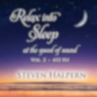 Relax into Sleep at the Speed of Sound, Vol. 2 (432 Hz)