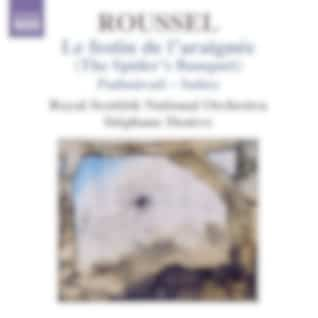 Albert Roussel : Le festin de l'araignée (Intégrale)
