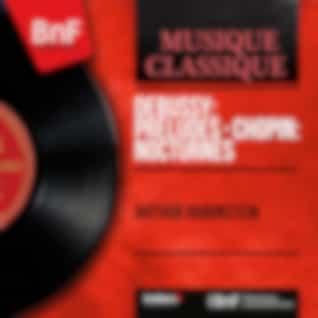 Debussy: Préludes - Chopin: Nocturnes (Mono Version)