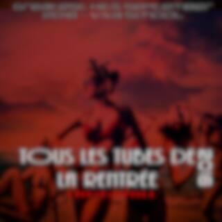 Tous les Tubes de la rentrée 2016 (Greatest Hits September 2016 - Viva School)
