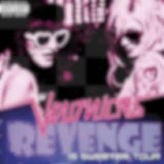 Revenge Is Sweeter Tour (Audio Only)