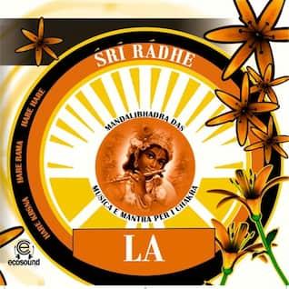 Sri radhe LA:  musica e mantra per i chakra
