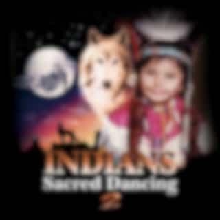 Indians Sacred Dancing, Vol. 2
