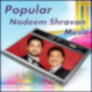 Popular Nadeem Shravan Music - With Jhankar Beats
