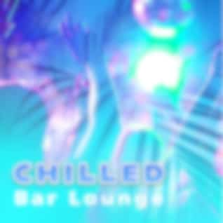 Chilled Bar Lounge – Soft Chill Out, Music to Relax, Summer Drinks, Holiday Vibes