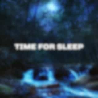 Time for Sleep – Music for Sleep, Full of Calming Nature Sounds, Pure Relaxation, Lullabies Instead of Counting Sheep