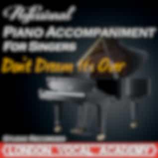 Don't Dream It's Over ('I Dreamed a Dream & Susan Boyle' Piano Accompaniment) [Professional Karaoke Backing Track]
