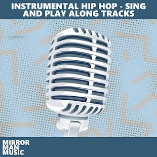 Instrumental Hip Hop - Sing and Play Along Tracks