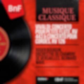 Vivaldi: Concerto pour petite flûte, RV 443 & Concerto pour cordes, RV 126 (Mono Version)