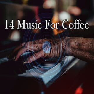 14 Music for Coffee