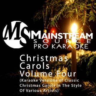 Christmas Carols, Vol. 4 (Karaoke Versions of Classic Christmas Carols [In the Style of Various Artists]