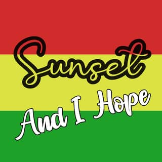 And I Hope