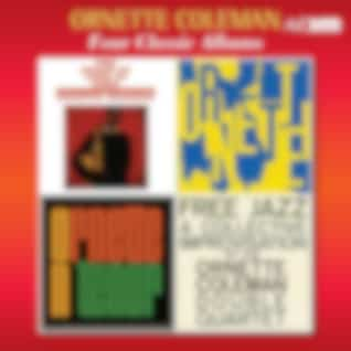 Four Classic Albums (The Shape of Jazz to Come / Ornette / Ornette on Tenor / Free Jazz)