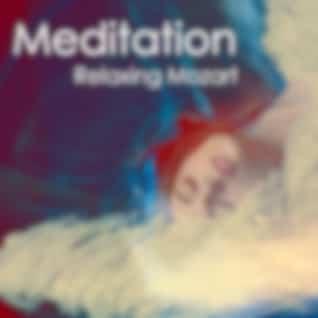 Meditation - Relaxing Mozart