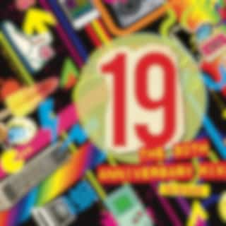 19 30th Anniversary Mixes
