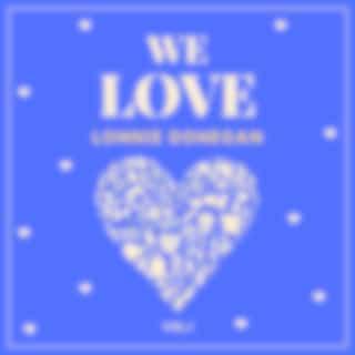 We Love Lonnie Donegan, Vol. 1