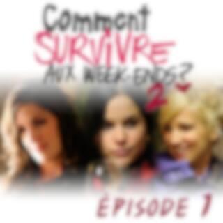 Comment survivre aux week-ends ?2 - Épisode 1