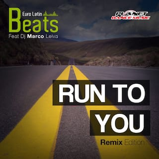 Run To You (Remix Edition)
