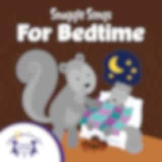 Snuggle Songs for Bedtime