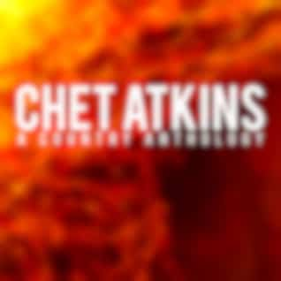 Chet Atkins (A Country Anthology)
