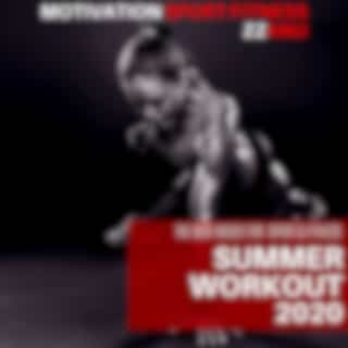 Summer Workout 2020 (The Music for Sport & Fitness)
