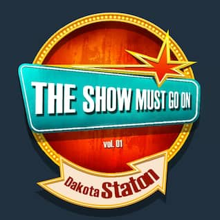 THE SHOW MUST GO ON with Dakota Staton, Vol. 1