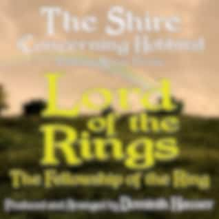"""The Shire (Concerning Hobbits) [From """"Lord of the Rings: The Fellowship of the Ring""""]"""