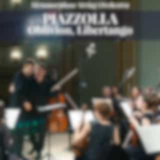 Piazzolla: Oblivion, Libertango (Arr. for Orchestra)