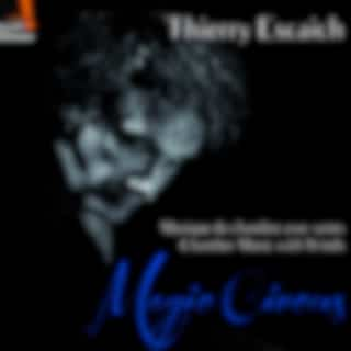 Thierry Escaich : Magic Circus (Chamber Music with Winds)