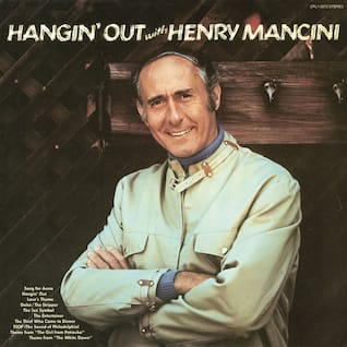 Hangin' Out with Henry Mancini