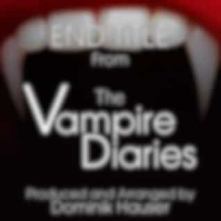 """End Titles (From """"The Vampire Diaries"""")"""