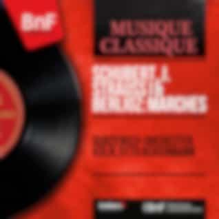Schubert, J. Strauss I & Berlioz: Marches (Mono Version)