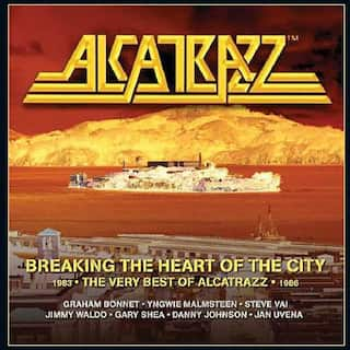 Breaking the Heart of the City: The Best of Alcatrazz