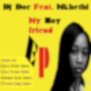 My Boyfriend (feat. Mkhethi)