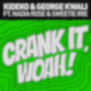 Crank It (Woah!) [Remixes] - EP
