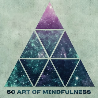 50 Art of Mindfulness