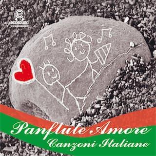 Panflute Amore (Canzoni italiane)