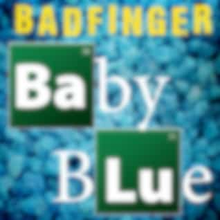 """Baby Blue (Re-Recorded) [From """"Breaking Bad""""] - Single"""