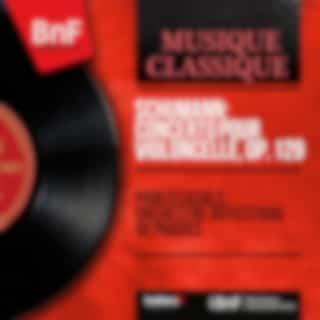 Schumann: Concerto pour violoncelle, Op. 129 (Mono Version)