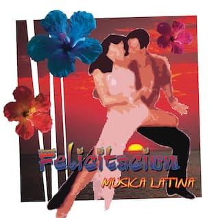 Felicitacion (Musica Latina Americana Ecosound)