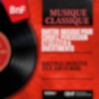 Bartók: Musique pour cordes, percussion et célesta & Divertimento (Mono Version)