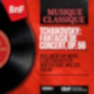 Tchaikovsky: Fantaisie de concert, Op. 56 (Mono Version)