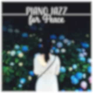 Piano Jazz for Peace – Night Music for Sleep, Rest, Relaxation, Calm Soul, Chill After Dark