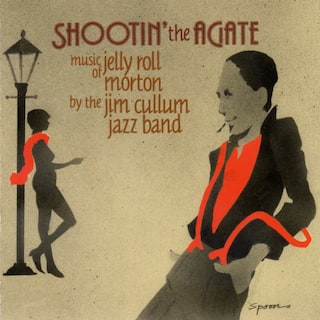 Shootin' the Agate: Music of Jelly Roll Morton