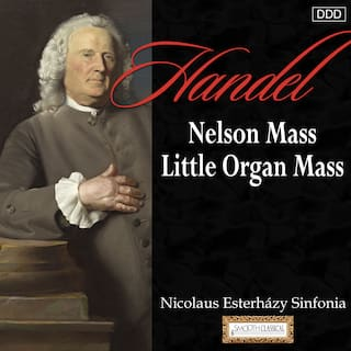 Haydn: Nelson Mass - Little Organ Mass