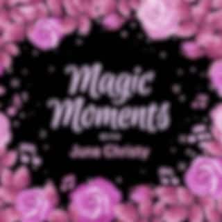 Magic Moments with June Christy
