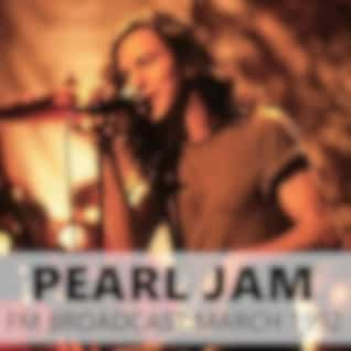 Pearl Jam FM Broadcast March 1992 (Live)
