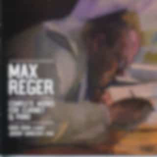 Max Reger: Complete Works for Clarinet and Piano